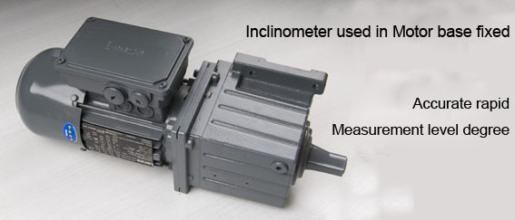 Inclinometer used in Motor base fixed
